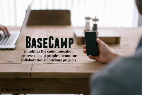 Basecamp - all the things you can think! - Carol Becker - HSLDA Blog