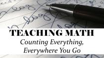 FB LNK - Teaching Math - Counting Everything, Everywhere You Go - CB - HSLDA Blog