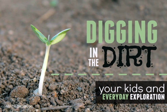 BLG SZ - Digging in the Dirt - TKM - HSLDA Blog