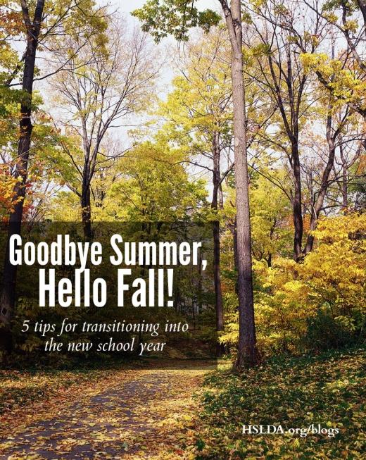 BLG SZ - Goodbye Summer, Hello Fall - 5 Tips For The Transition - MG - HSLDA Blog