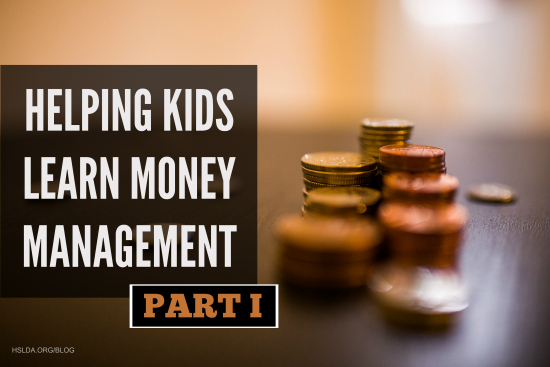 BLG SZ - Helping Kids Learn Money Management (Part I) - AK - HSLDA Blog