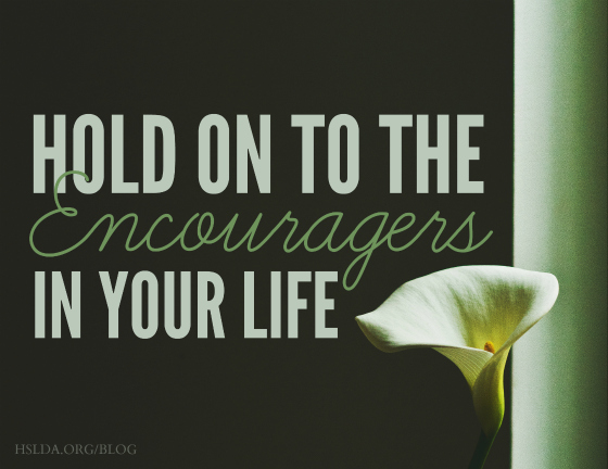 BLG SZ - Hold on to the Encouragers in Your Life 2 - JS - HSLDA Blog