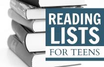 BLG SZ - Reading Lists for Teens - Dianne Kummer - HSLDA Blog