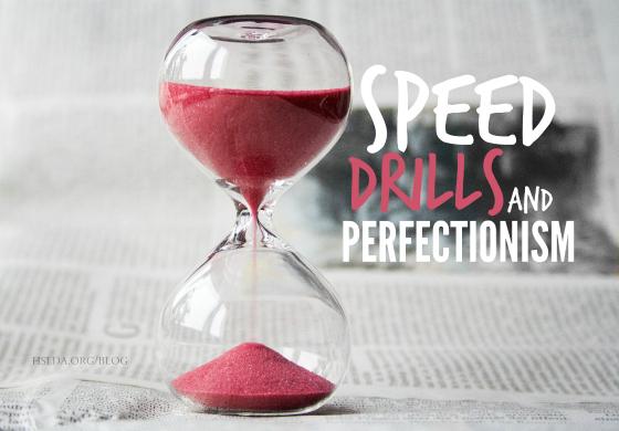 BLG SZ - Speed Drills and Perfectionism - JC - HSLDA Blog