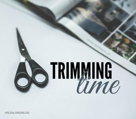 BLG SZ - Trimming Time - JC - HSLDA Blog