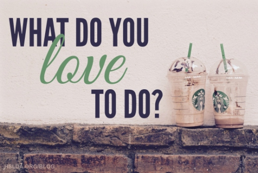 BLG SZ - What Do You Love to Do - SJ - HSLDA Blog