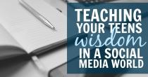 FB LNK - Teaching Your Teens Wisdom in a Social Media World - DK - HSLDA Blog