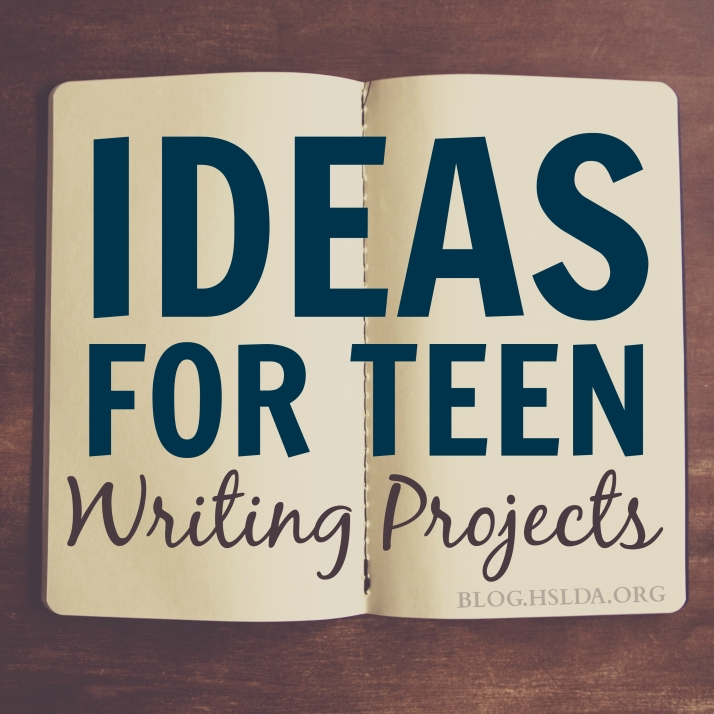 Ideas for Teen Writing Projects   HSLDA Blog