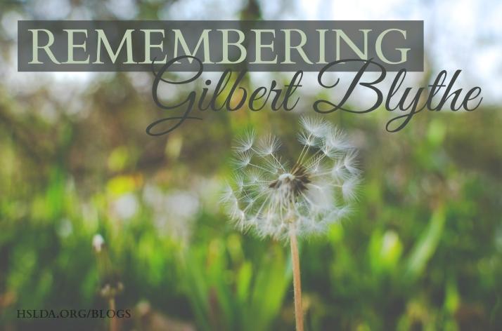 OR - Remembering Gilbert Blythe - CB - HSLDA Blog