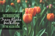 OR - Welcome to My World - Introducing Tracy Klicka MacKillop to the HSLDA Blog 2 - TKM - HSLDA Blog