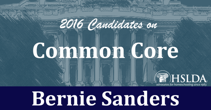 Bernie Sanders | Candidates on Common Core | HSLDA Blog
