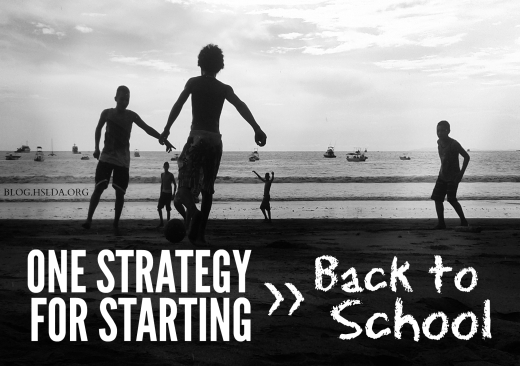 One Strategy for Starting Back to School   HSLDA Blog