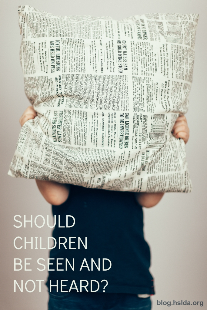 Should Children be Seen and Not Heard? | HSLDA Blog
