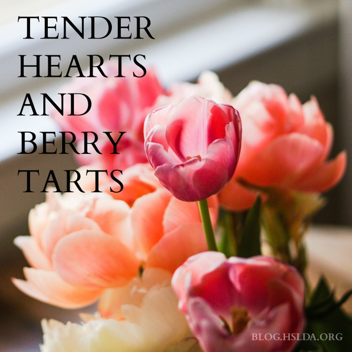 Tender Hearts and Berry Tarts | HSLDA Blog