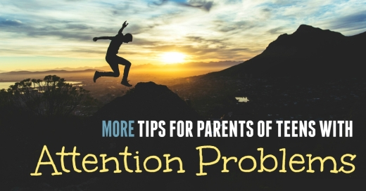 More Tips for Parents of Teens with Attention Problems | HSLDA Blog