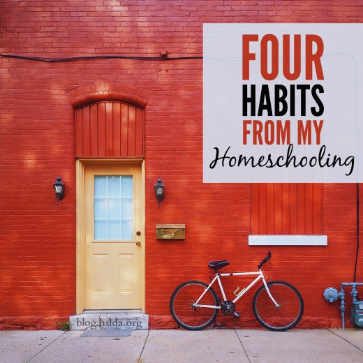 Four Habits for My Homeschooling | HSLDA Blog