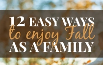12 Easy Ways to Enjoy Fall as a Family | HSLDA Blog