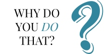 Why Do You Do That | HSLDA Blog
