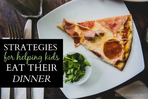 Strategies for Helping Kids Eat Their Dinner Already | HSLDA Blog