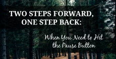 Two Steps Forward…One Step Back: When You Need to Hit the Pause Button | HSLDA Blog