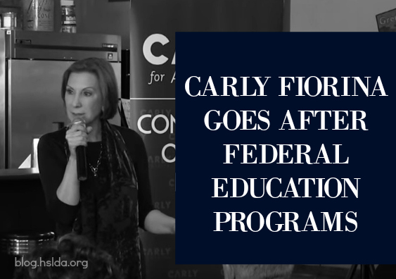 Carly Fiorina Goes After Federal Education Programs | HSLDA Blog
