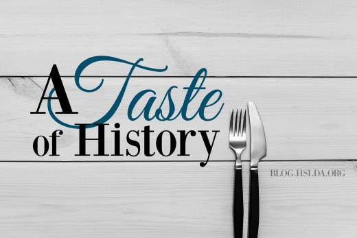A Taste of History | HSLDA Blog