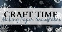 Craft Time: Making Paper Snowflakes   HSLDA Blog