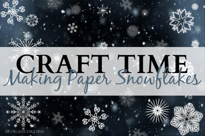Craft Time Making Paper Snowflakes - Carolyn Bales - HSLDA Blog