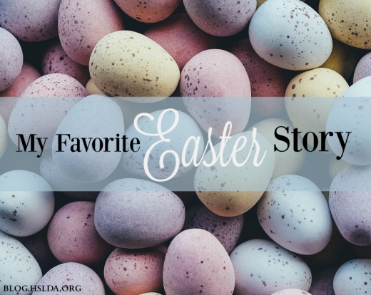 BLG SZ-My-Favorite-Easter-Story–Sara-Jones–HSLDA-Blog