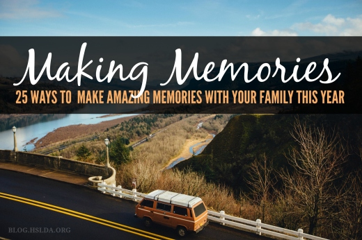 Making Memories | HSLDA Blog