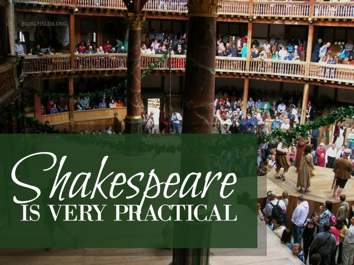 Shakespeare is Very Practical - Carolyn Bales - HSLDA Blog