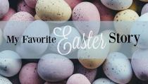 WU IM-My-Favorite-Easter-Story–Sara-Jones–HSLDA Blog