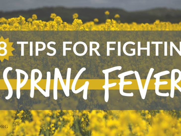 8 Tips for Fighting Spring Fever | HSLDA Blog