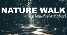 Nature Walk: A homeschool mom's break | HSLDA Blog