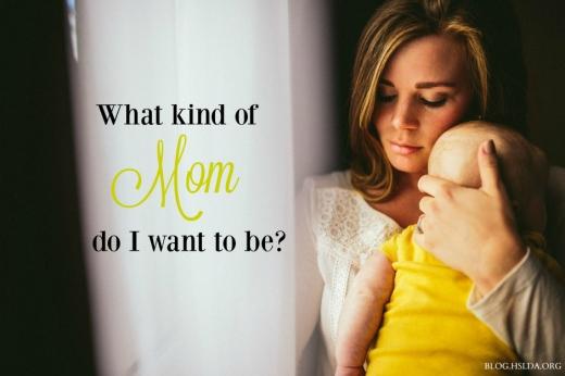 BLG SZ - What-Kind-of-Mom – Jessica Cole – HSLDA Blog