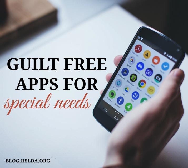 Guilt Free Apps for Special Needs | HSLDA Blog