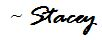 Stacey Signature.JPG