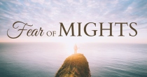 Fear Of Mights | HSLDA Blog