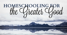 Homeschooling for the Greater Good | HSLDA Blog