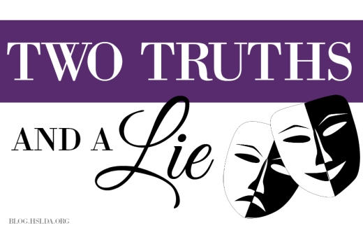 Two Truths and a Lie | HSLDA Blog