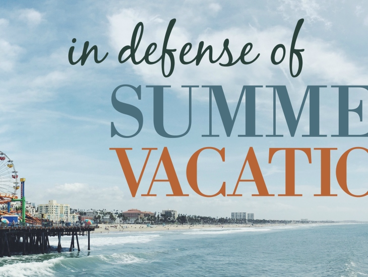 In Defense of Summer Vacation | HSLDA Blog