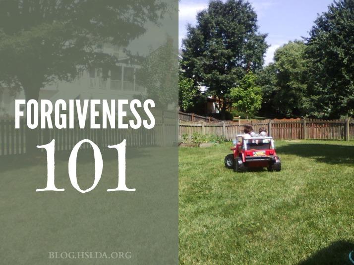Forgiveness 101 | HSLDA Blog