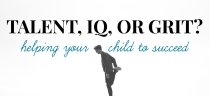 Talent, IQ, or Grit? Helping Your Child to Succeed | HSLDA Blog