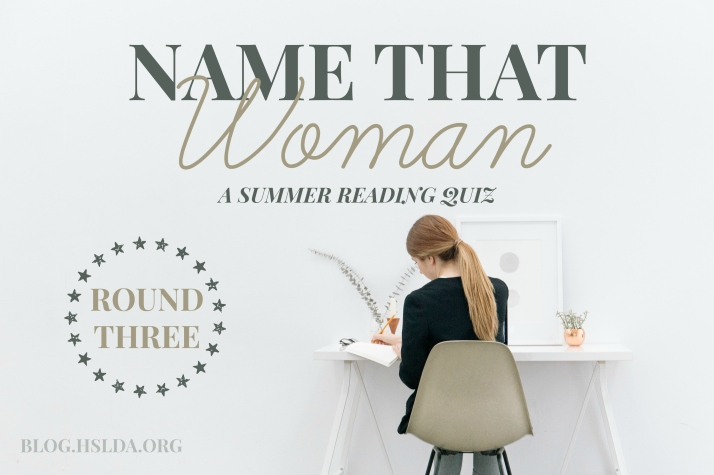 Name that Woman, Round Three | HSLDA Blog