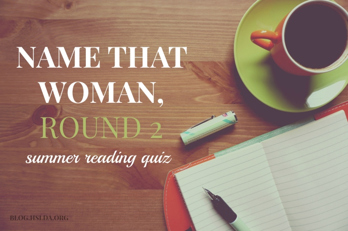Name That Woman, Round Two | HSLDA Blog