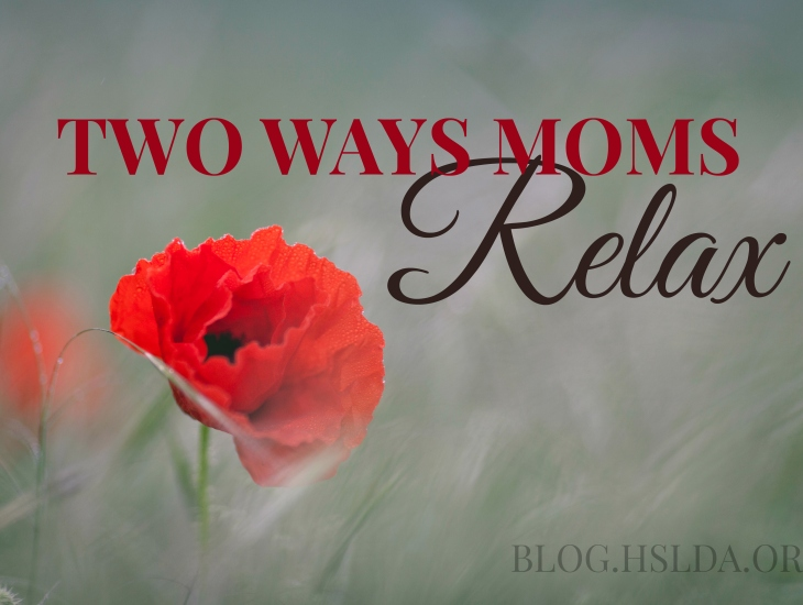 Two Ways Moms Relax | HSLDA Blog