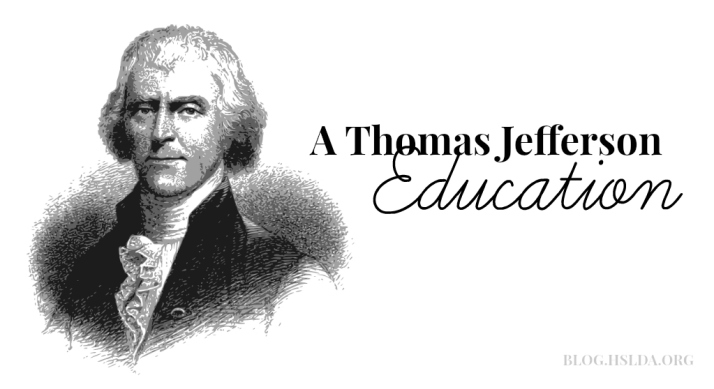 A Thomas Jefferson Education | HSLDA Blog