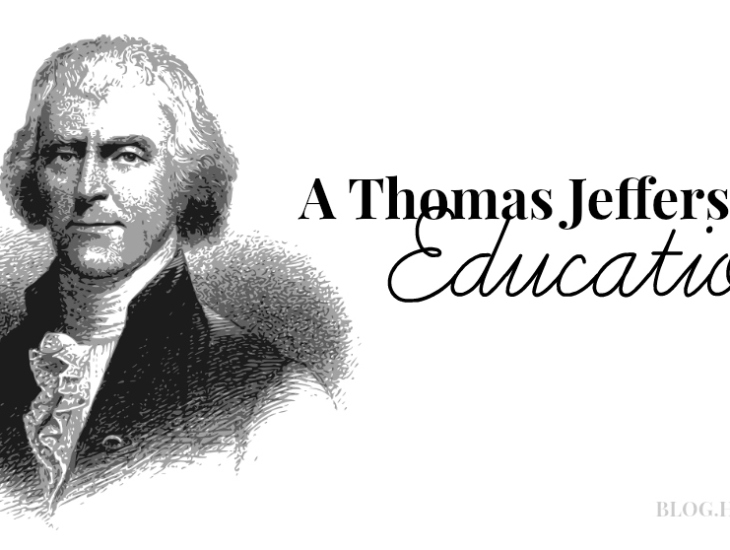 A Thomas Jefferson Education | HSLDA Blog