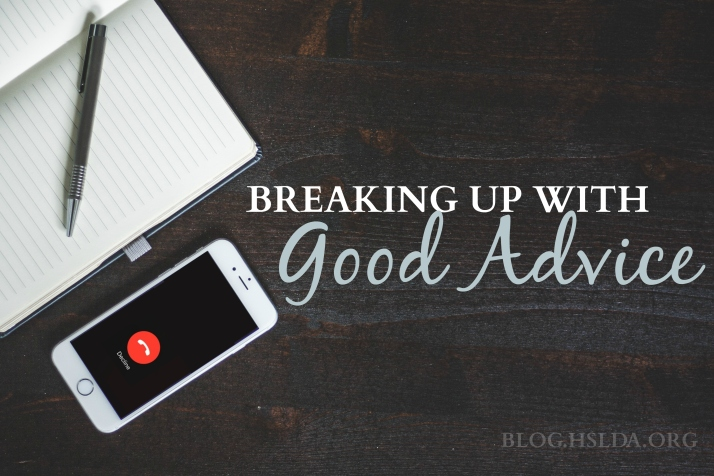 Breaking Up with Good Advice   HSLDA Blog