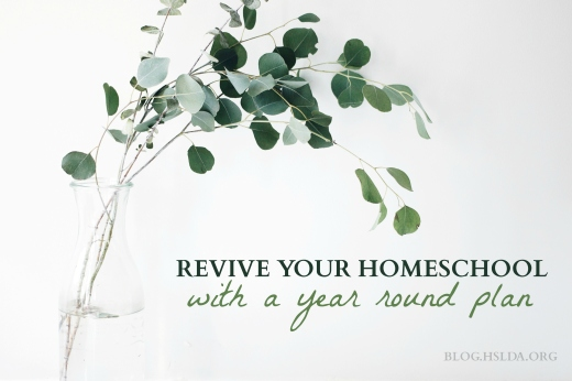 Revive Your Homeschool With A Year Round Plan | HSLDA Blog